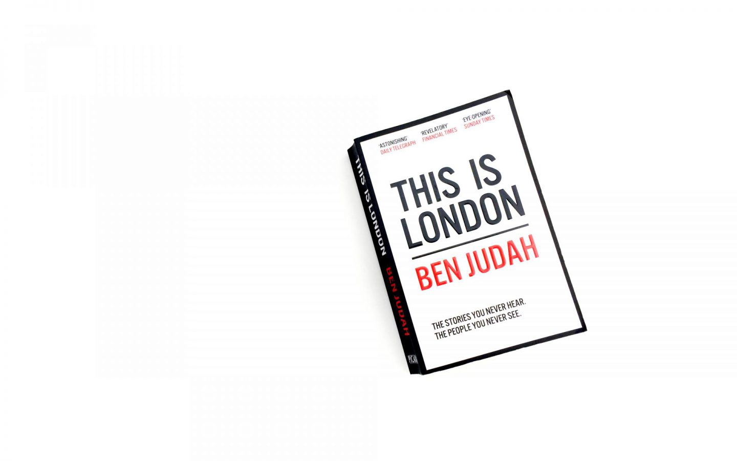 This is London: A Journey through the Hidden City within the City